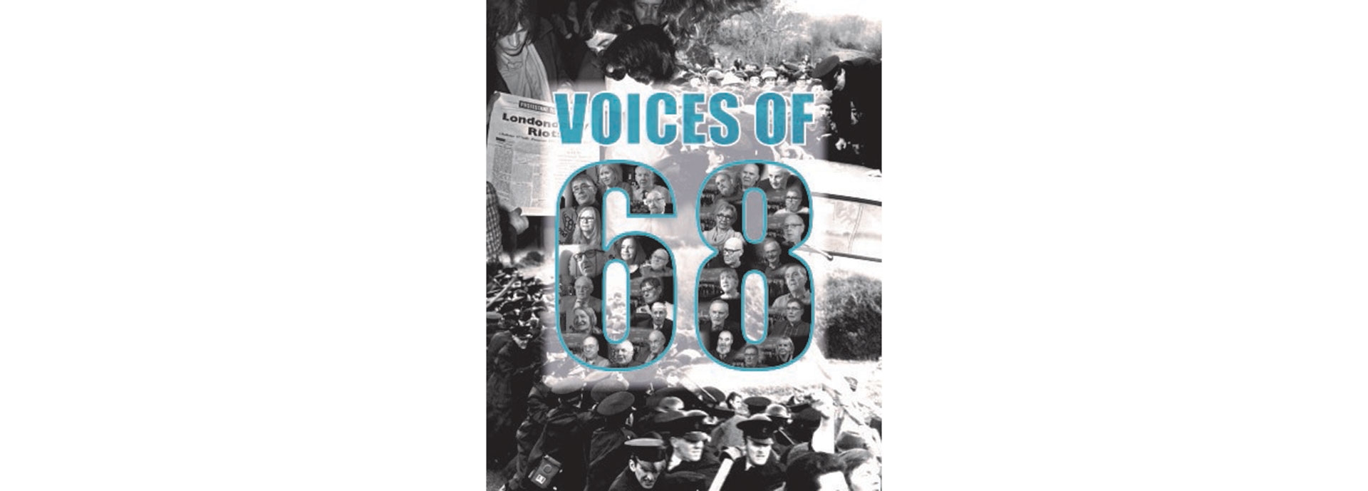 Voices of '68: travelling exhibition